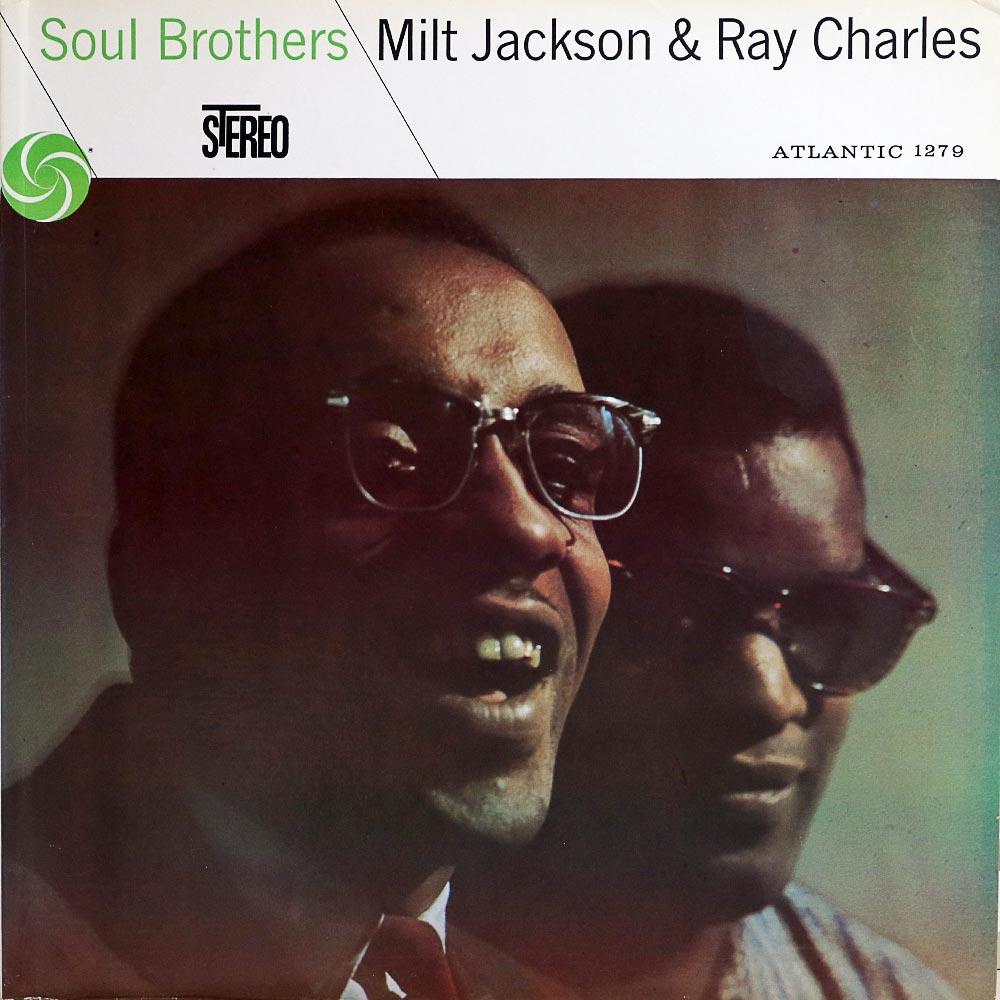 Não roda... mas toca! - Página 4 Soul-brothers-ray-charles-milt-jackson-vinyl-album-cover-front